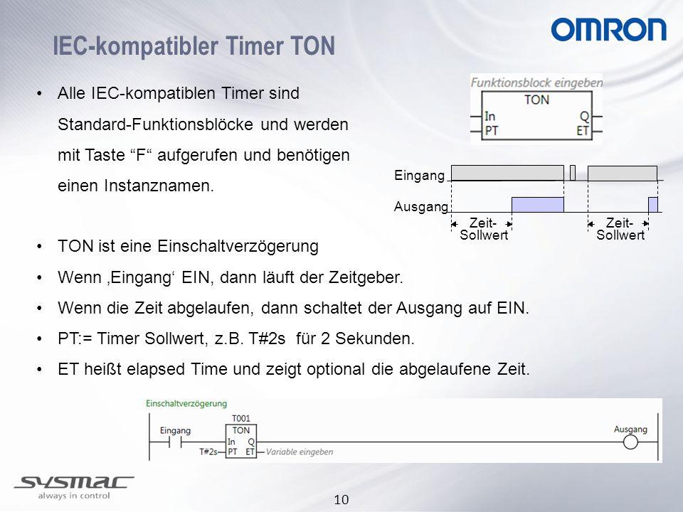 """10 IEC-kompatibler Timer TON Alle IEC-kompatiblen Timer sind Standard-Funktionsblöcke und werden mit Taste """"F"""" aufgerufen und benötigen einen Instanzn"""