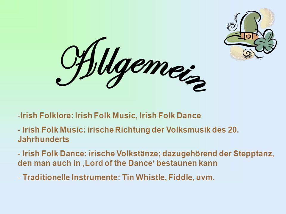 -Irish Folklore: Irish Folk Music, Irish Folk Dance - Irish Folk Music: irische Richtung der Volksmusik des 20.