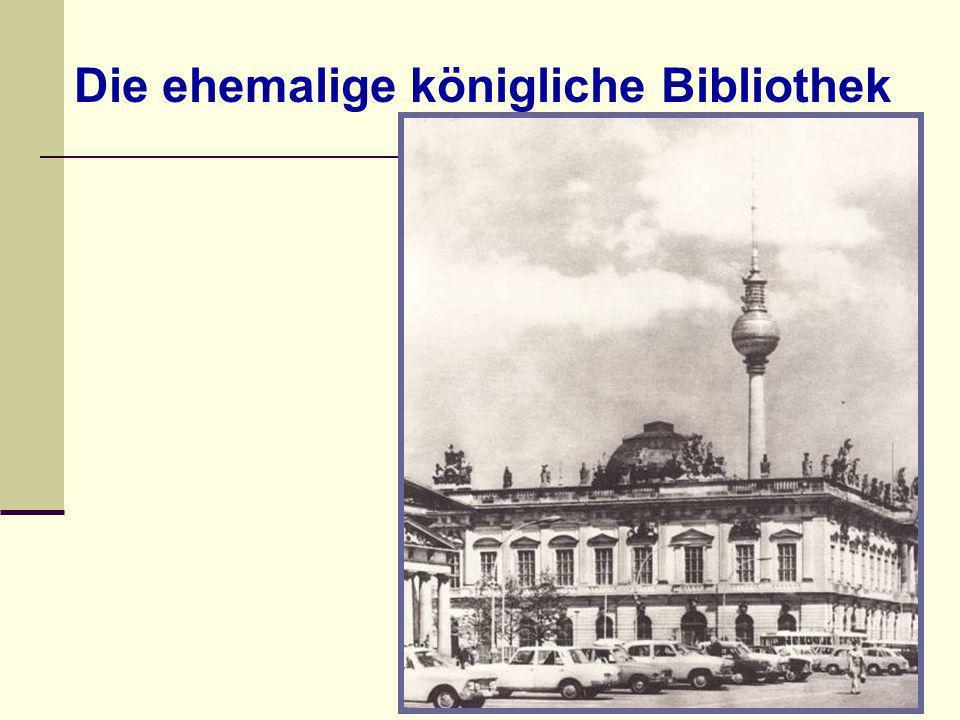 Die ehemalige königliche Bibliothek