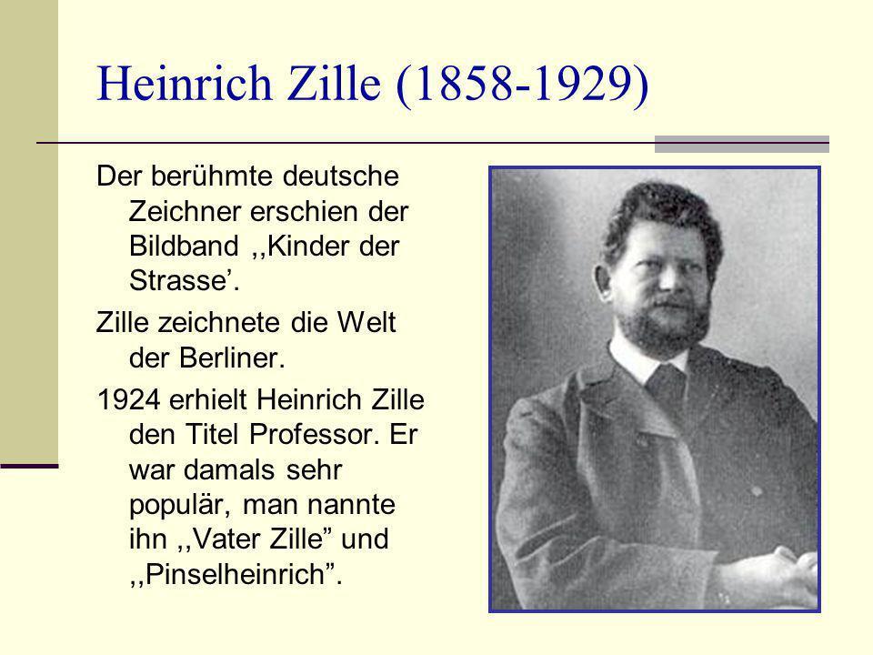 Heinrich Zille (1858-1929) Der berühmte deutsche Zeichner erschien der Bildband,,Kinder der Strasse'. Zille zeichnete die Welt der Berliner. 1924 erhi