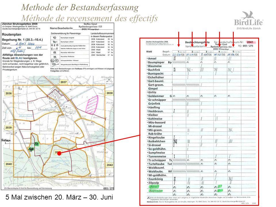 Zürcher Brutvogelaltas 2008 Seite 3 Methode der Bestandserfassung Méthode de recensement des effectifs 5 Mal zwischen 20.
