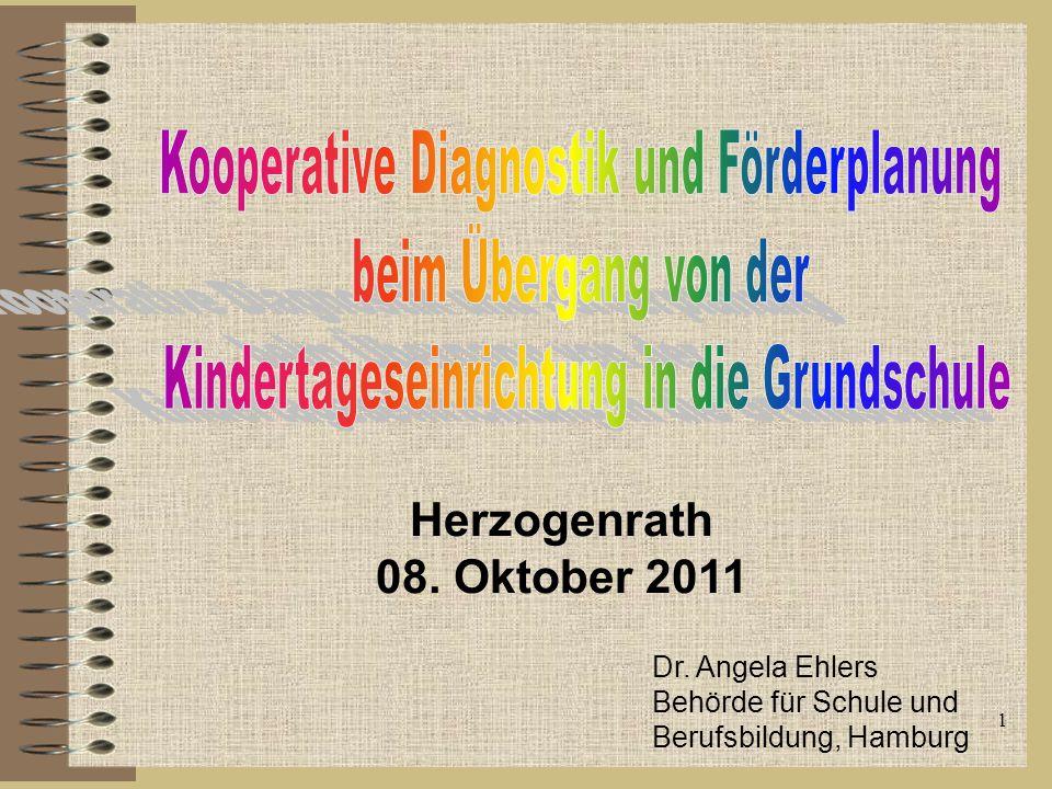 Herzogenrath 08. Oktober 2011 1 Dr. Angela Ehlers Behörde für Schule und Berufsbildung, Hamburg