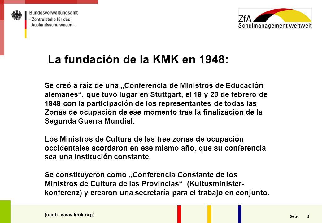 """2 Seite: La fundación de la KMK en 1948: Se creó a raíz de una """"Conferencia de Ministros de Educación alemanes"""", que tuvo lugar en Stuttgart, el 19 y"""
