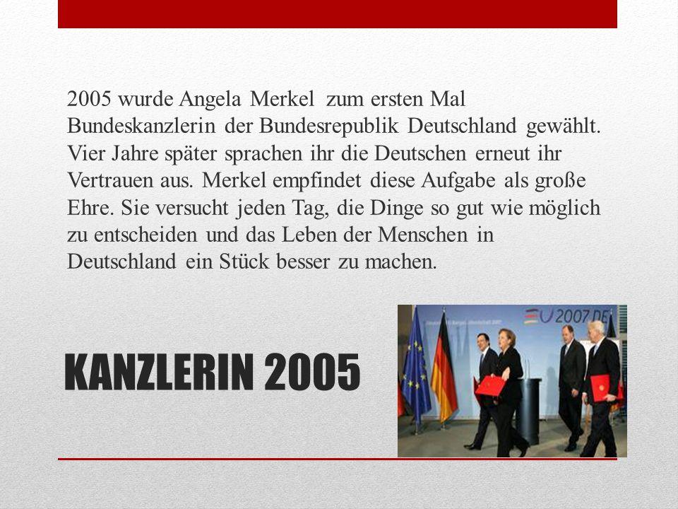 KANZLERIN 2013 2013 wurde Angela Merkel zum dritten Mal Bundeskanzlerin der Bundesrepublik Deutschland gewählt.