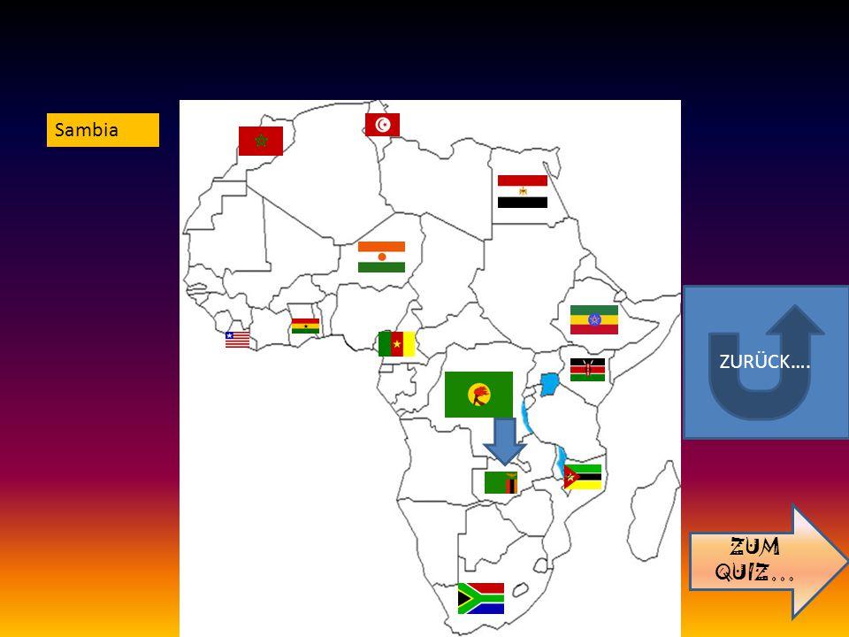 ZURÜCK…. ZUM QUIZ… Sambia