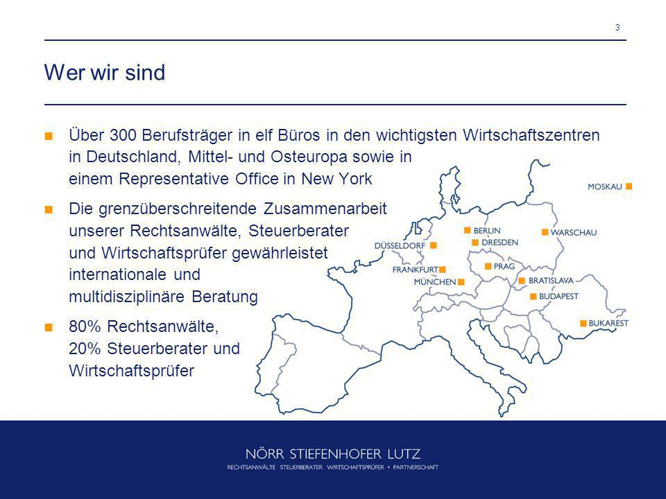3 Wer wir sind Über 300 Berufsträger in elf Büros in den wichtigsten Wirtschaftszentren in Deutschland, Mittel- und Osteuropa sowie in einem Represent