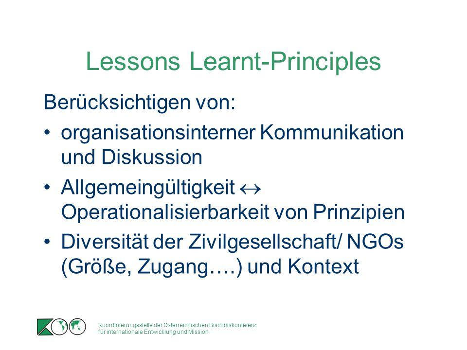 Koordinierungsstelle der Österreichischen Bischofskonferenz für internationale Entwicklung und Mission Lessons Learnt-Principles Berücksichtigen von: