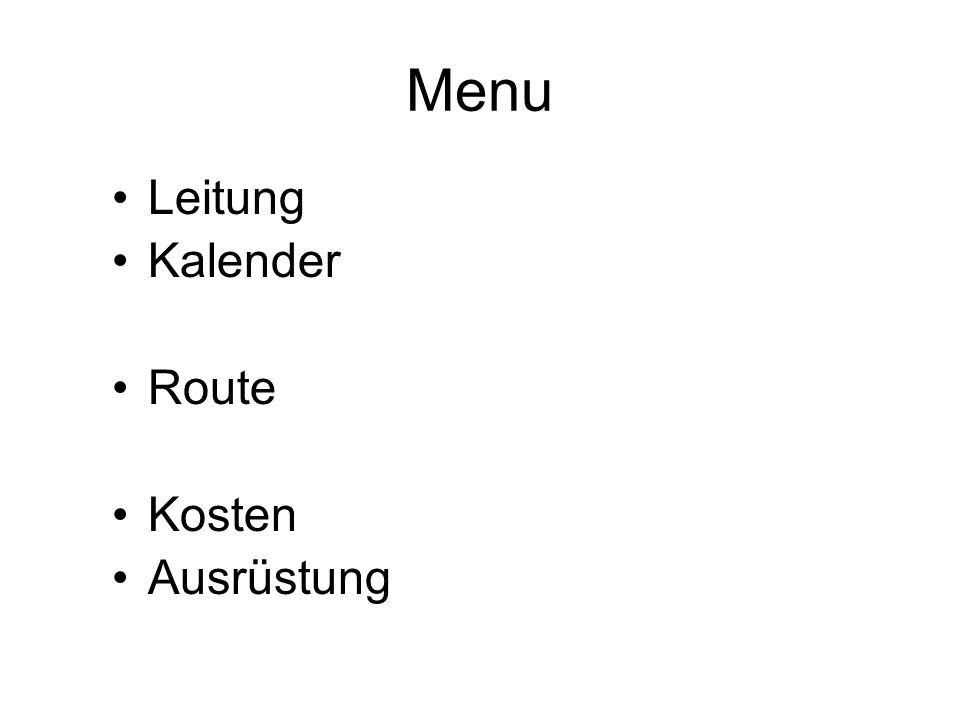Menu Leitung Kalender Route Kosten Ausrüstung