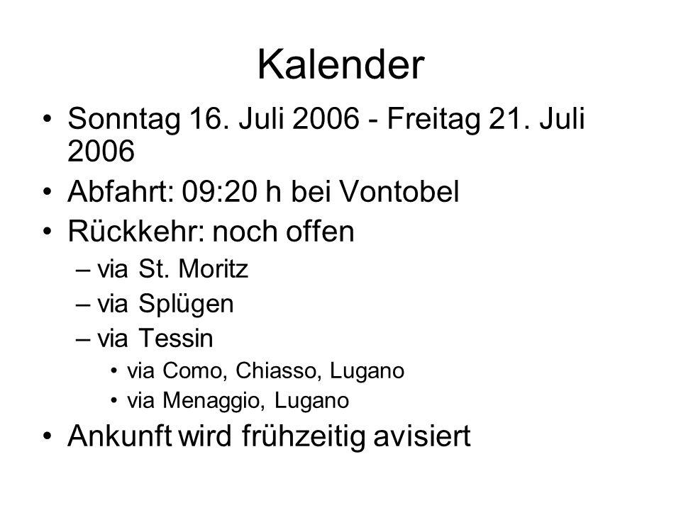 Kalender Sonntag 16. Juli 2006 - Freitag 21.