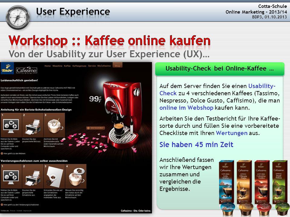 Auf dem Server finden Sie einen Usability- Check zu 4 verschiedenen Kaffees (Tassimo, Nespresso, Dolce Gusto, Caffisimo), die man online im Webshop kaufen kann.