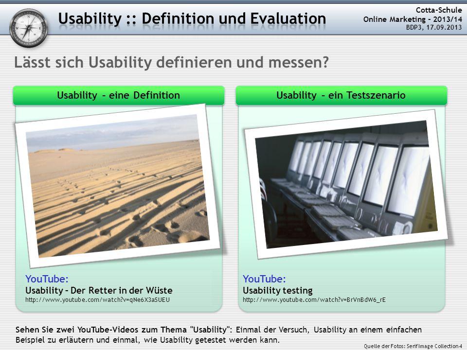 Cotta-Schule Online Marketing – 2013/14 BDP3, 17.09.2013 Lässt sich Usability definieren und messen.