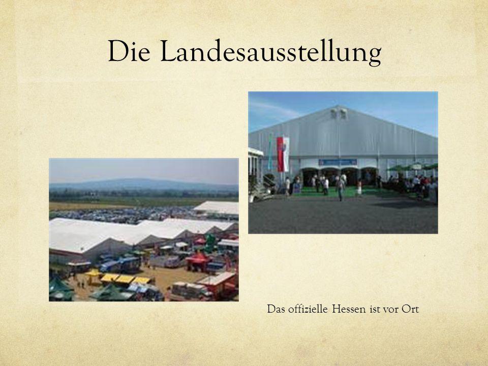 Die Landesausstellung Das offizielle Hessen ist vor Ort