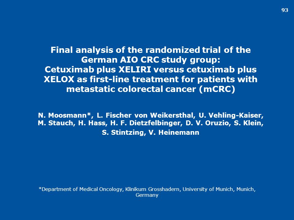 93 Final analysis of the randomized trial of the German AIO CRC study group: Cetuximab plus XELIRI versus cetuximab plus XELOX as first-line treatment