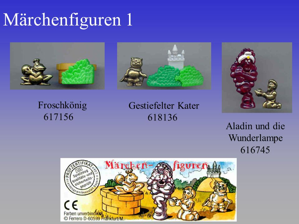 Märchenfiguren 1 Gestiefelter Kater 618136 Froschkönig 617156 Aladin und die Wunderlampe 616745