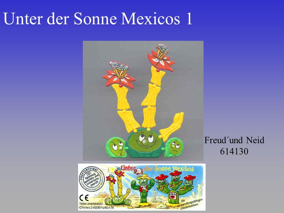 Unter der Sonne Mexicos 1 Freud´und Neid 614130