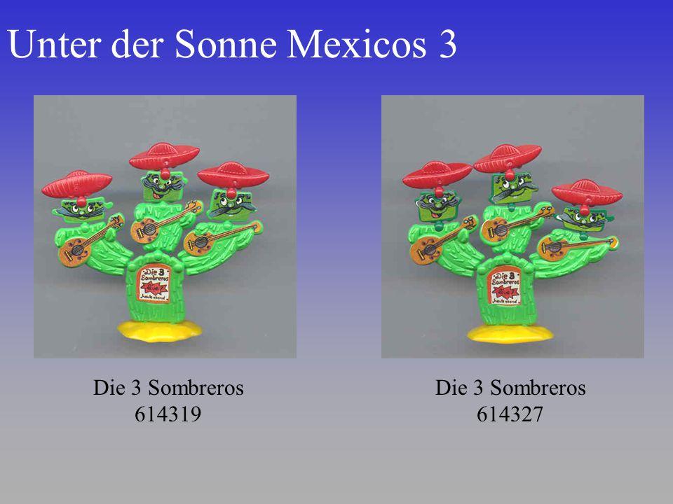 Unter der Sonne Mexicos 3 Die 3 Sombreros 614319 Die 3 Sombreros 614327