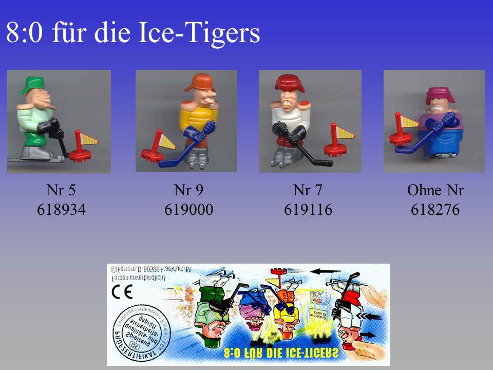 8:0 für die Ice-Tigers Nr 5 618934 Nr 9 619000 Nr 7 619116 Ohne Nr 618276