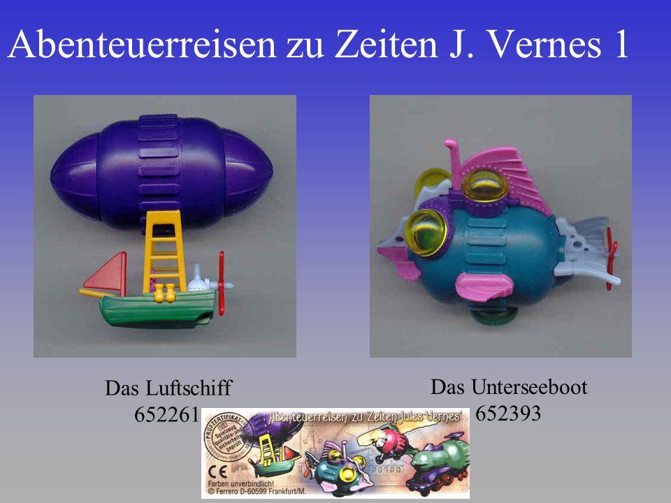 Abenteuerreisen zu Zeiten J. Vernes 1 Das Luftschiff 652261 Das Unterseeboot 652393