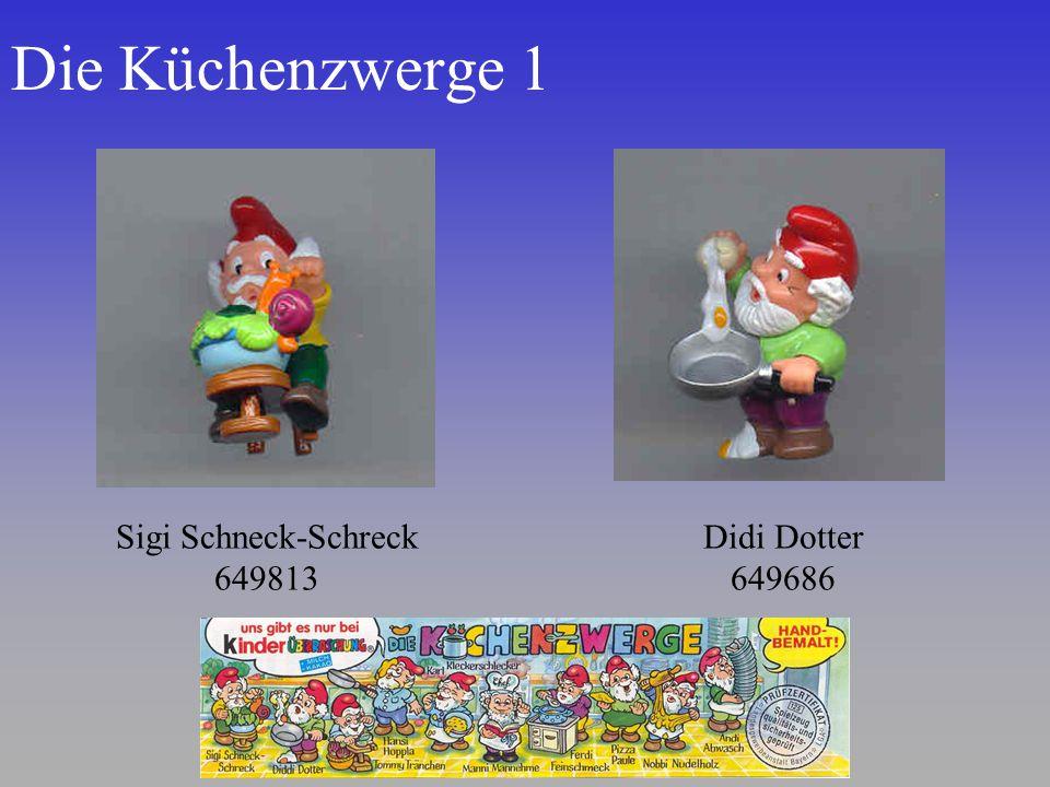 Die Küchenzwerge 1 Sigi Schneck-Schreck 649813 Didi Dotter 649686