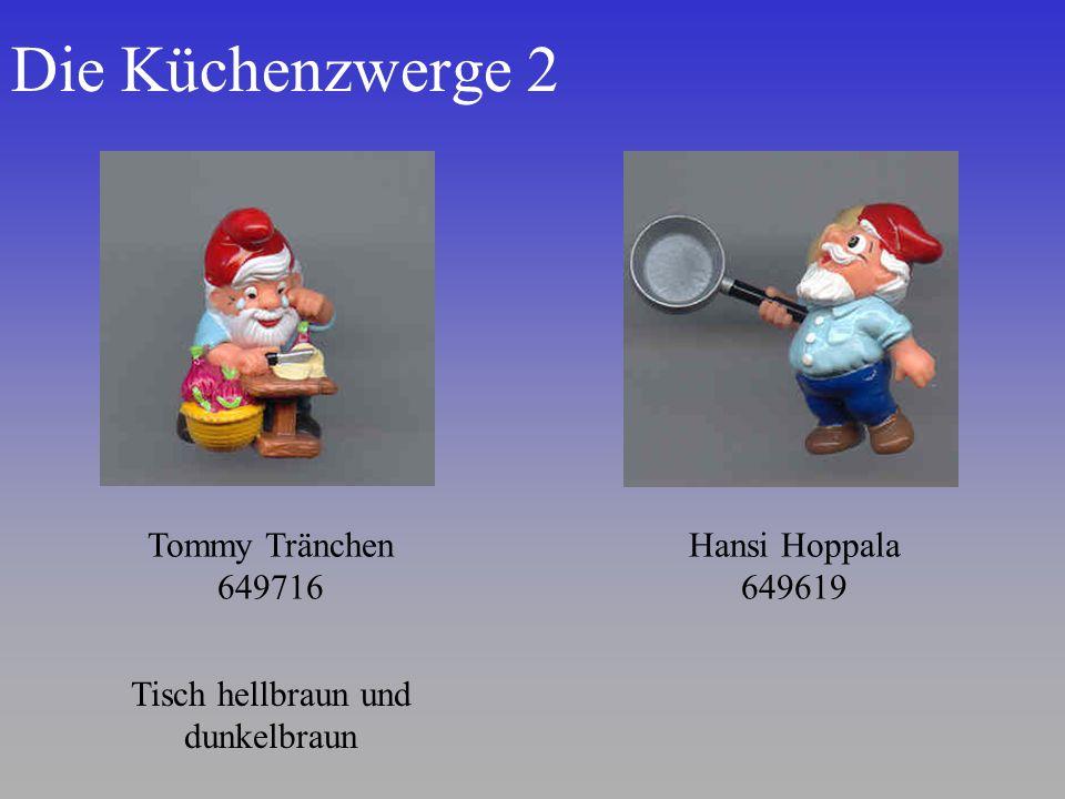 Die Küchenzwerge 2 Tommy Tränchen 649716 Hansi Hoppala 649619 Tisch hellbraun und dunkelbraun