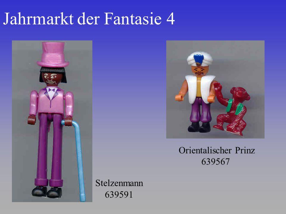 Jahrmarkt der Fantasie 4 Stelzenmann 639591 Orientalischer Prinz 639567