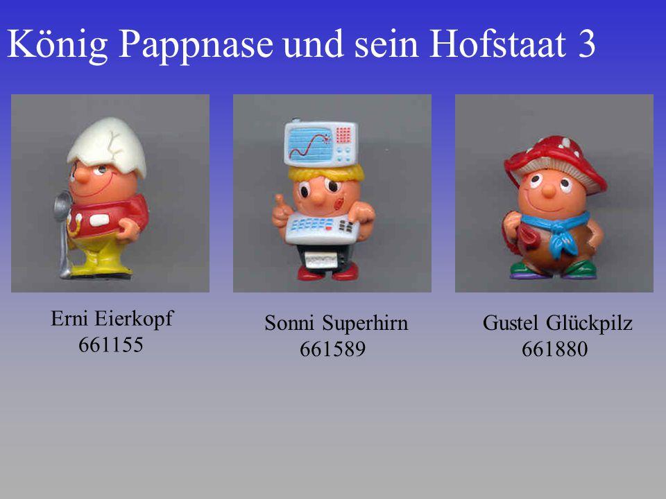 König Pappnase und sein Hofstaat 3 Gustel Glückpilz 661880 Erni Eierkopf 661155 Sonni Superhirn 661589