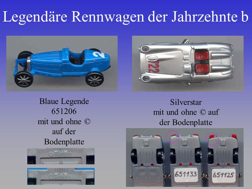 Legendäre Rennwagen der Jahrzehnte b Blaue Legende 651206 mit und ohne © auf der Bodenplatte Silverstar mit und ohne © auf der Bodenplatte