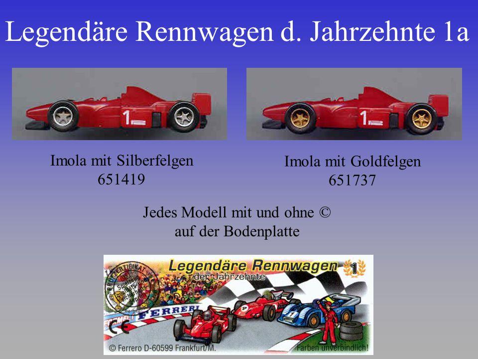 Legendäre Rennwagen d. Jahrzehnte 1a Imola mit Silberfelgen 651419 Imola mit Goldfelgen 651737 Jedes Modell mit und ohne © auf der Bodenplatte