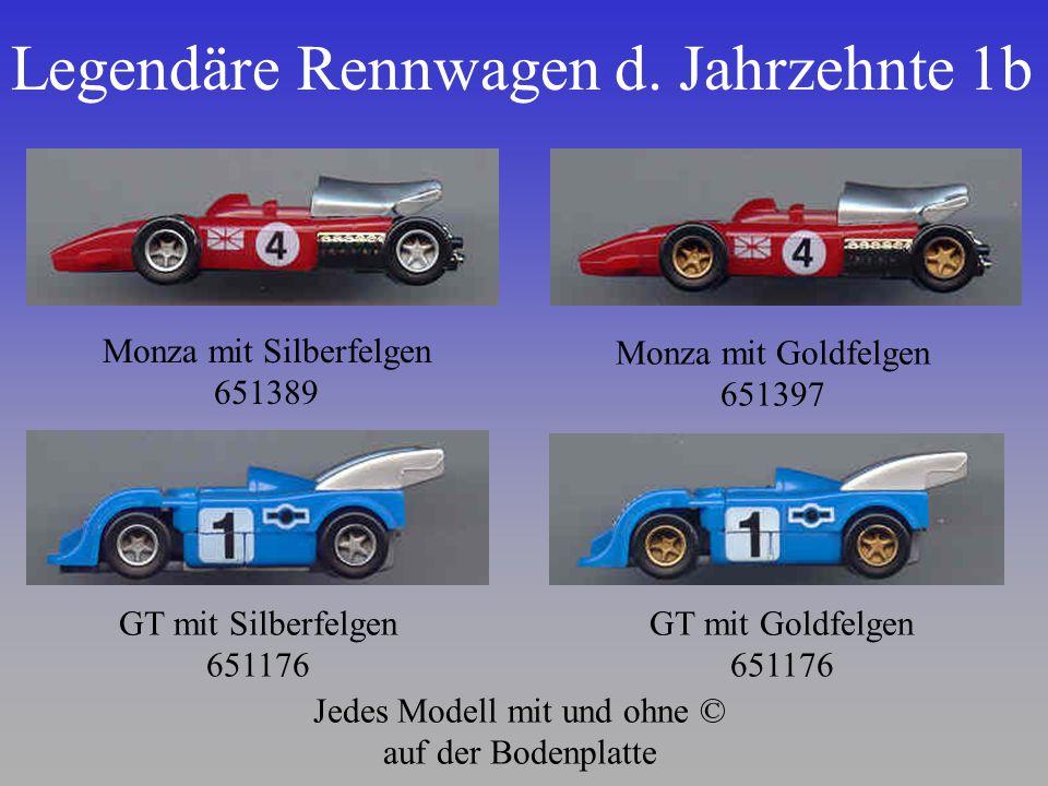 Legendäre Rennwagen d. Jahrzehnte 1b Monza mit Silberfelgen 651389 Monza mit Goldfelgen 651397 GT mit Silberfelgen 651176 GT mit Goldfelgen 651176 Jed