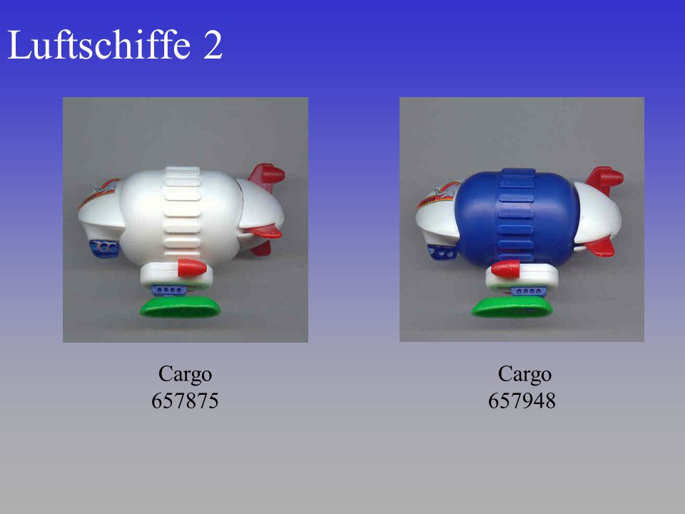Luftschiffe 2 Cargo 657948 Cargo 657875