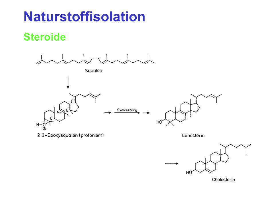 Naturstoffisolation Steroide