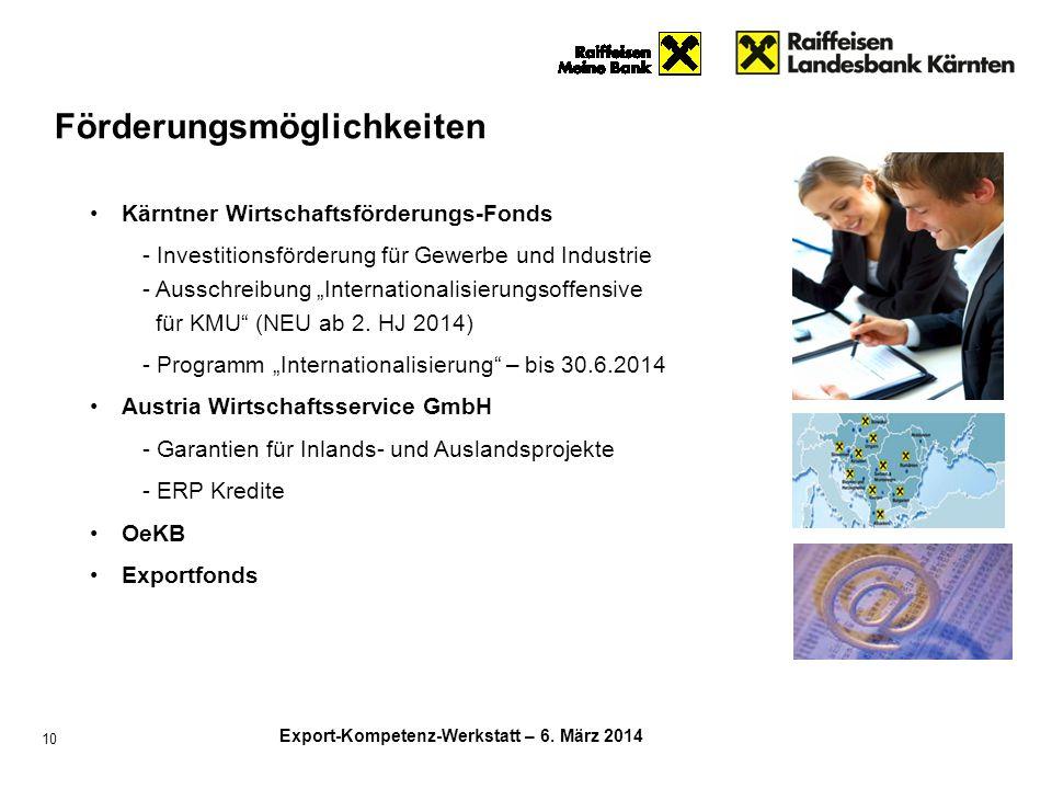 """Export-Kompetenz-Werkstatt – 6. März 2014 10 Kärntner Wirtschaftsförderungs-Fonds - Investitionsförderung für Gewerbe und Industrie - Ausschreibung """"I"""