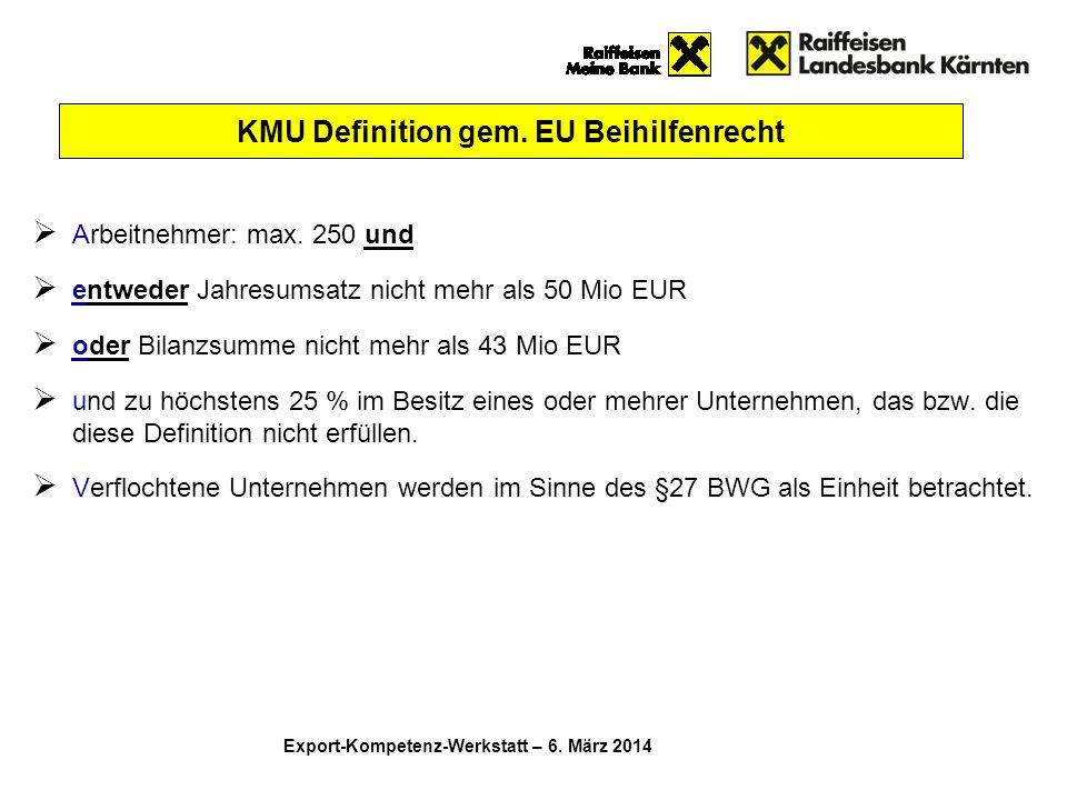  Arbeitnehmer: max. 250 und  entweder Jahresumsatz nicht mehr als 50 Mio EUR  oder Bilanzsumme nicht mehr als 43 Mio EUR  und zu höchstens 25 % im