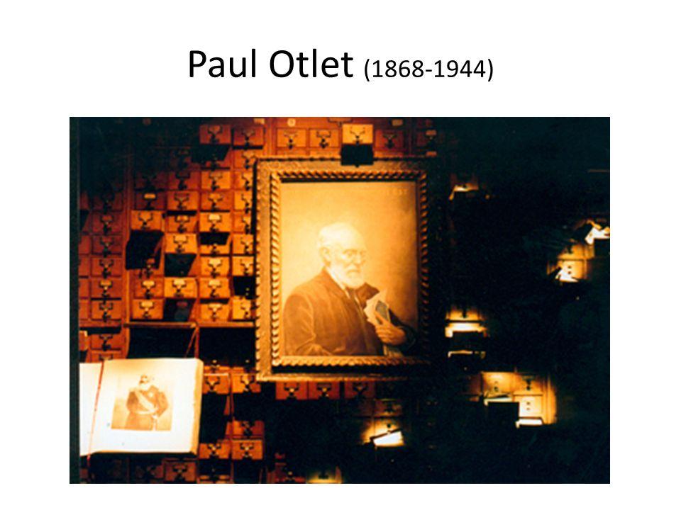 Paul Otlet (1868-1944)