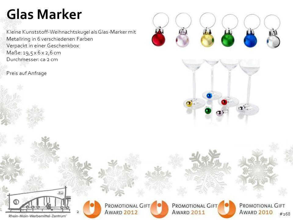 Glas Marker Kleine Kunststoff-Weihnachtskugel als Glas-Marker mit Metallring in 6 verschiedenen Farben Verpackt in einer Geschenkbox Maße: 19,5 x 6 x