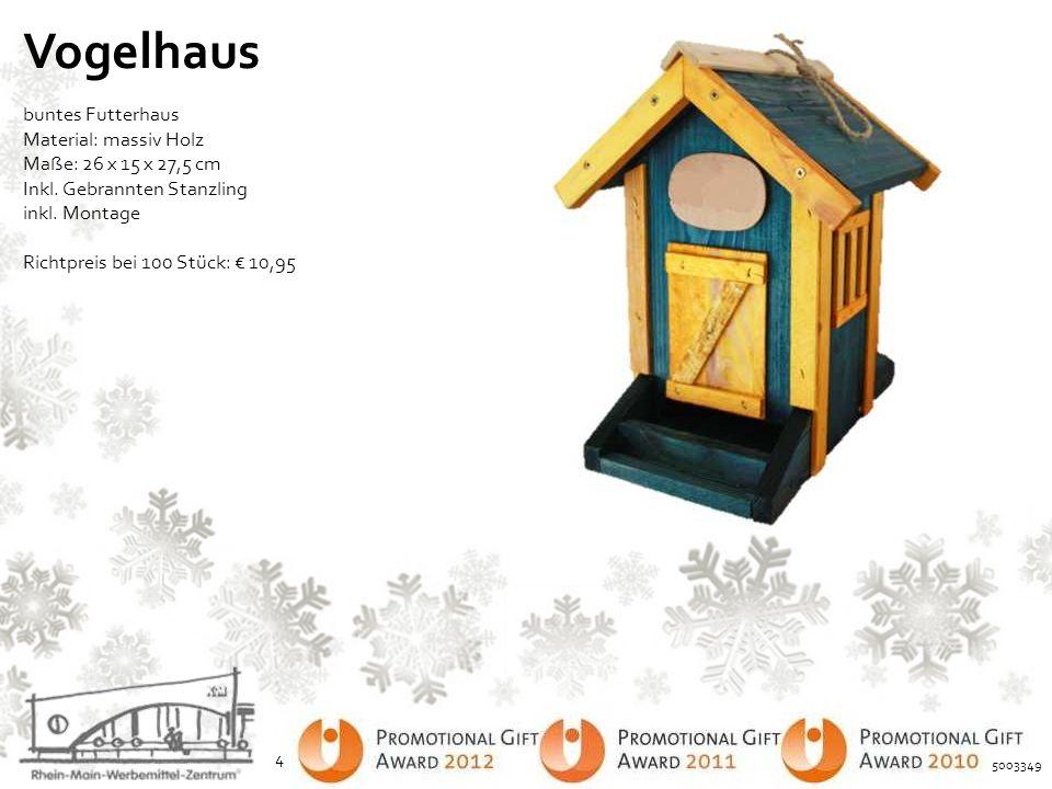 Vogelhaus buntes Futterhaus Material: massiv Holz Maße: 26 x 15 x 27,5 cm Inkl. Gebrannten Stanzling inkl. Montage Richtpreis bei 100 Stück: € 10,95 4