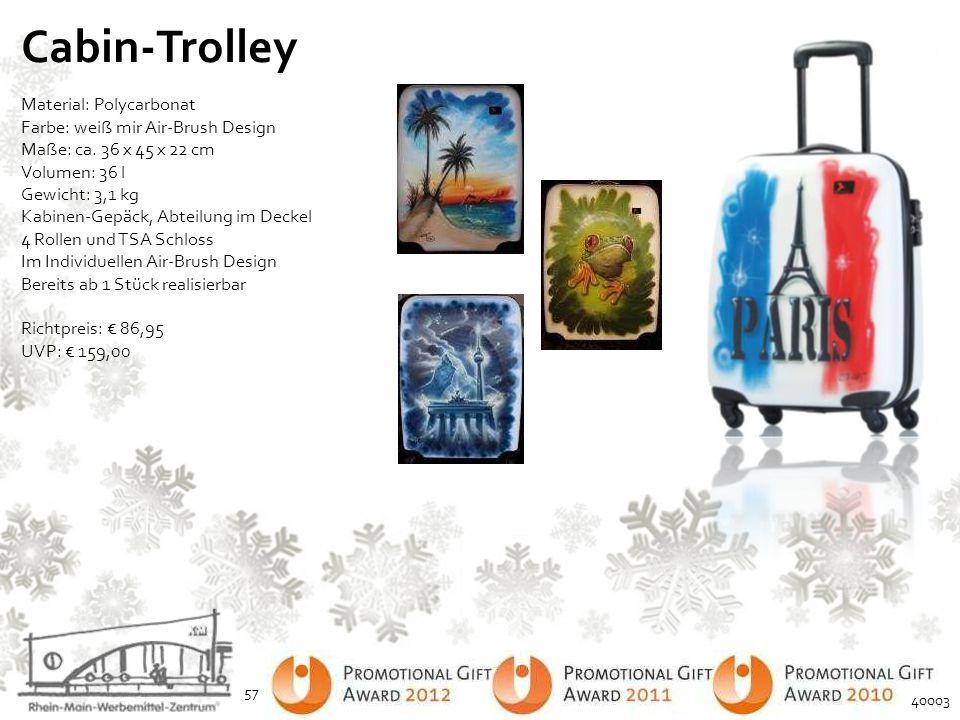 Cabin-Trolley Material: Polycarbonat Farbe: weiß mir Air-Brush Design Maße: ca. 36 x 45 x 22 cm Volumen: 36 l Gewicht: 3,1 kg Kabinen-Gepäck, Abteilun