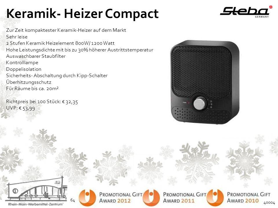 Keramik- Heizer Compact Zur Zeit kompaktester Keramik-Heizer auf dem Markt Sehr leise 2 Stufen Keramik Heizelement 800W/ 1200 Watt Hohe Leistungsdicht