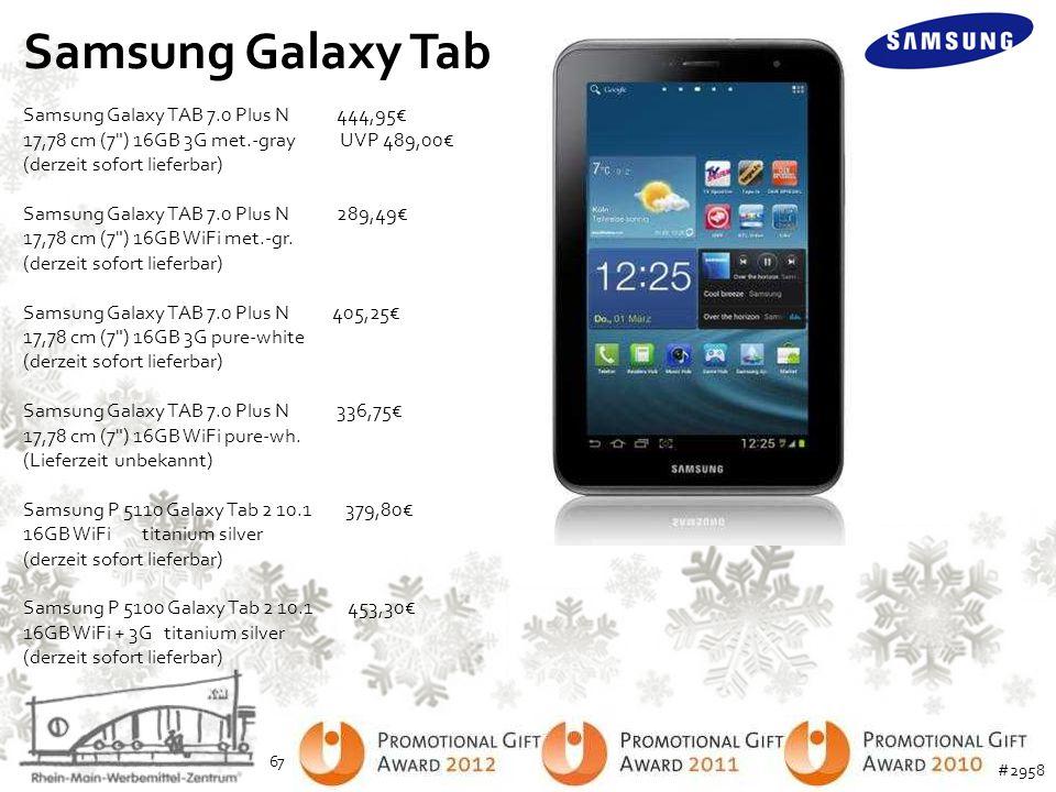Samsung Galaxy Tab Samsung Galaxy TAB 7.0 Plus N 444,95€ 17,78 cm (7
