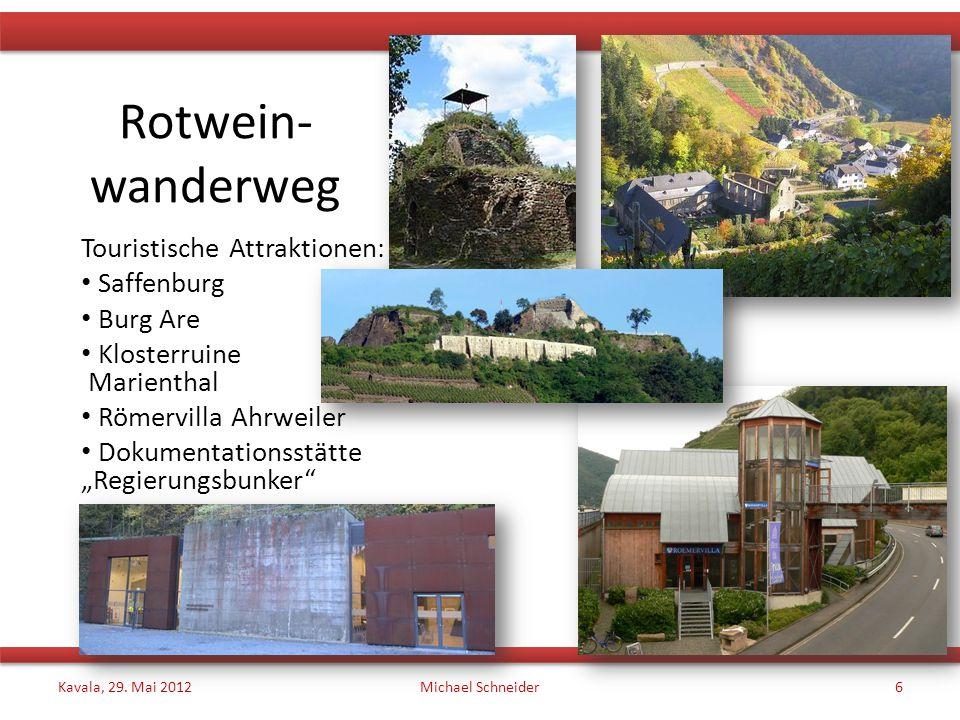 """Rotwein- wanderweg Touristische Attraktionen: Saffenburg Burg Are Klosterruine Marienthal Römervilla Ahrweiler Dokumentationsstätte """"Regierungsbunker Kavala, 29."""