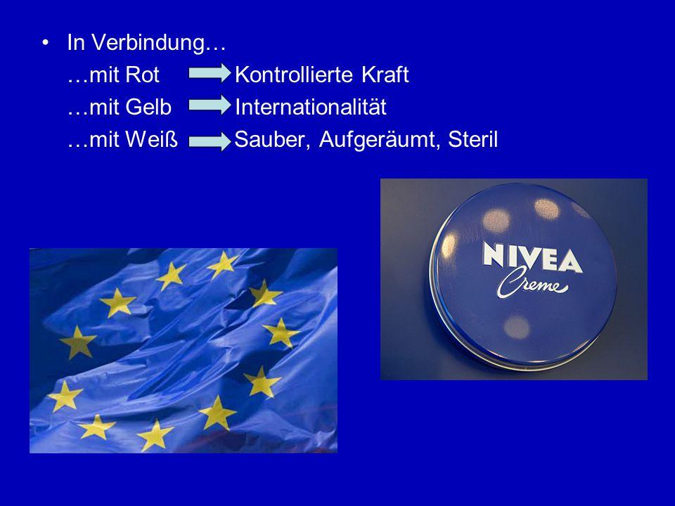 In Verbindung… …mit Rot Kontrollierte Kraft …mit Gelb Internationalität …mit Weiß Sauber, Aufgeräumt, Steril