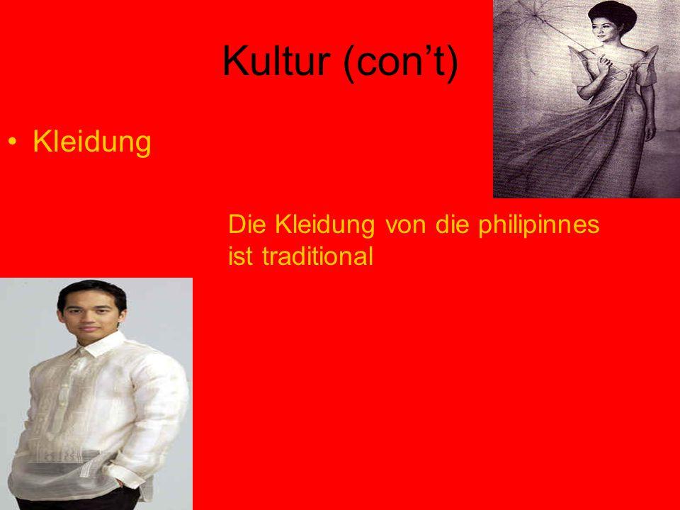 Kultur (con't) Kleidung Die Kleidung von die philipinnes ist traditional