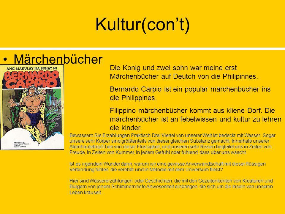 Kultur(con't) Märchenbücher Die Konig und zwei sohn war meine erst Märchenbücher auf Deutch von die Philipinnes.