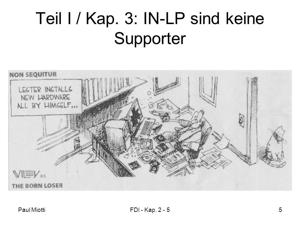 Paul MiottiFDI - Kap. 2 - 55 Teil I / Kap. 3: IN-LP sind keine Supporter