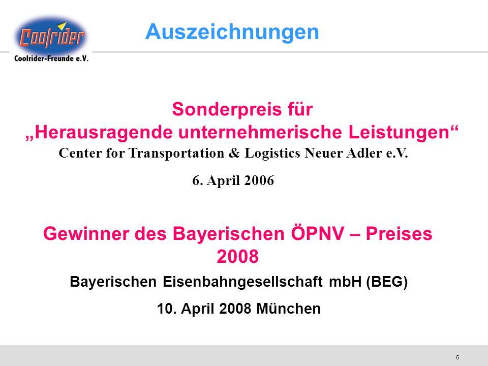 """5 Gewinner des Bayerischen ÖPNV – Preises 2008 Bayerischen Eisenbahngesellschaft mbH (BEG) 10. April 2008 München Sonderpreis für """"Herausragende unte"""