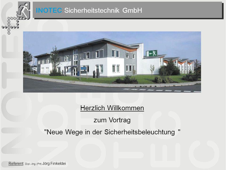 INOTEC Sicherheitstechnik GmbH Referent: Dipl.-Ing. (FH) Jörg Finkeldei Herzlich Willkommen zum Vortrag