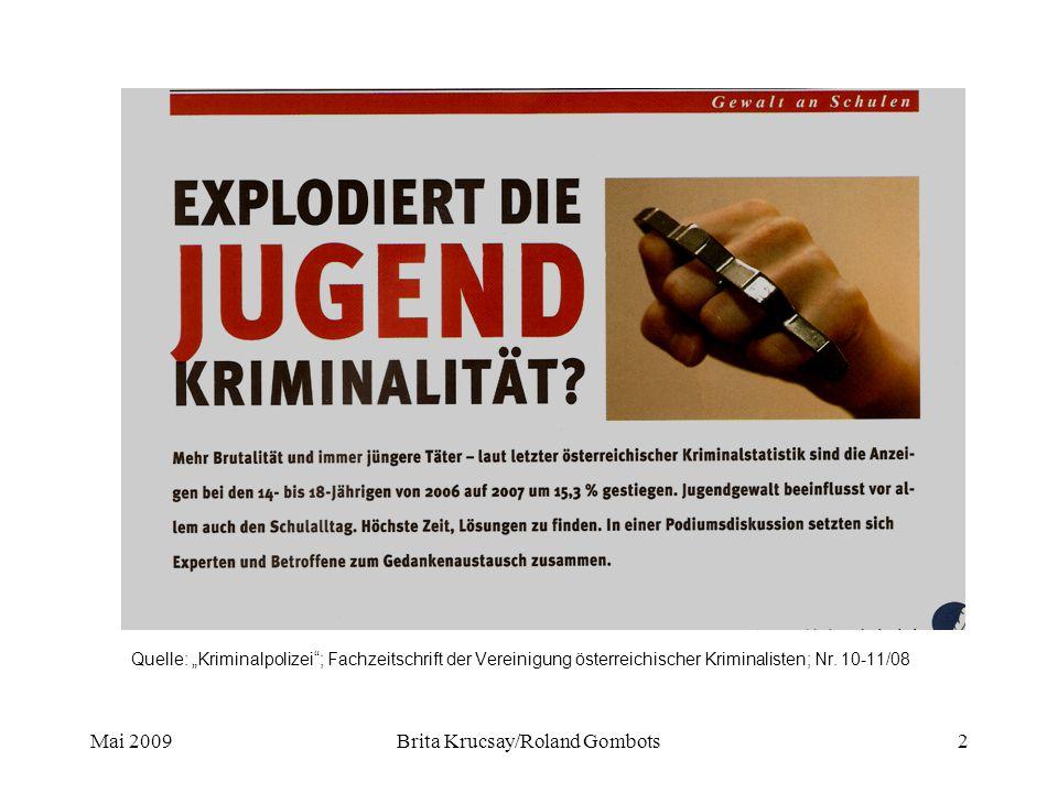 """Mai 2009Brita Krucsay/Roland Gombots2 Quelle: """"Kriminalpolizei ; Fachzeitschrift der Vereinigung österreichischer Kriminalisten; Nr."""