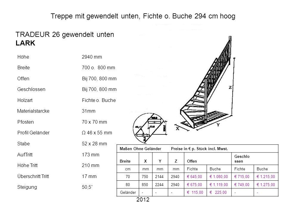 2012 Treppe mit gewendelt unten, Fichte o. Buche 294 cm hoog Höhe2940 mm Breite700 o. 800 mm OffenBij 700, 800 mm GeschlossenBij 700, 800 mm HolzartFi