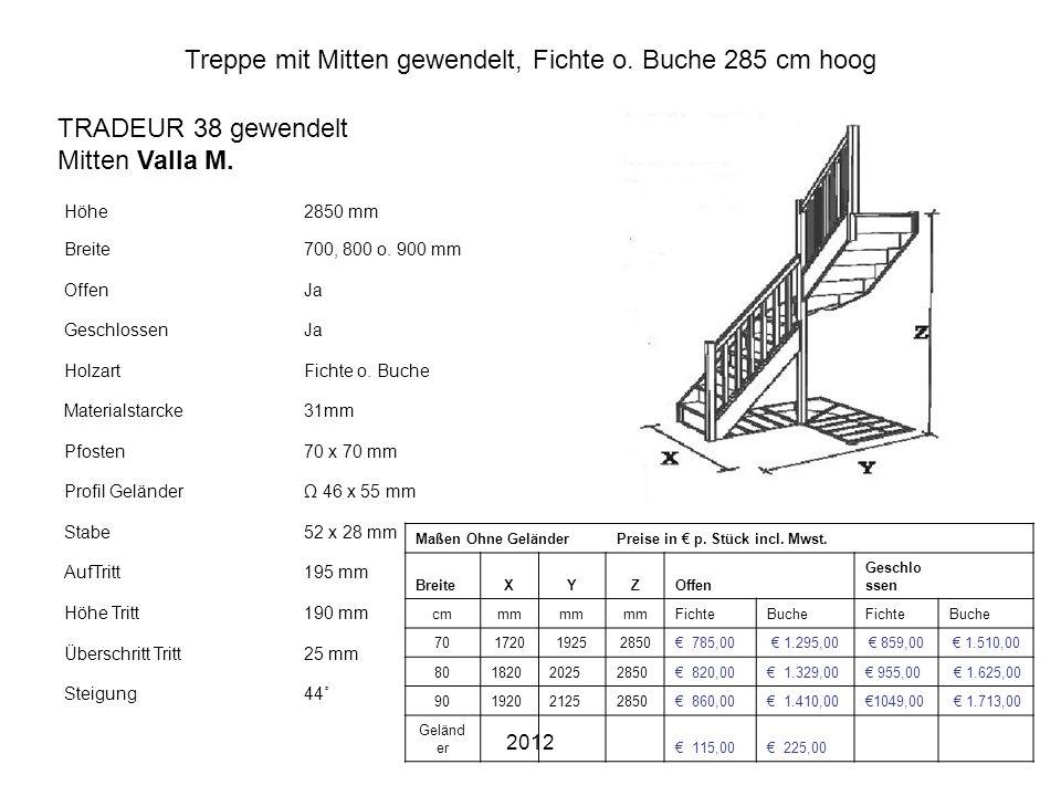 2012 Treppe mit Mitten gewendelt, Fichte o. Buche 285 cm hoog Höhe2850 mm Breite700, 800 o. 900 mm OffenJa GeschlossenJa HolzartFichte o. Buche Materi