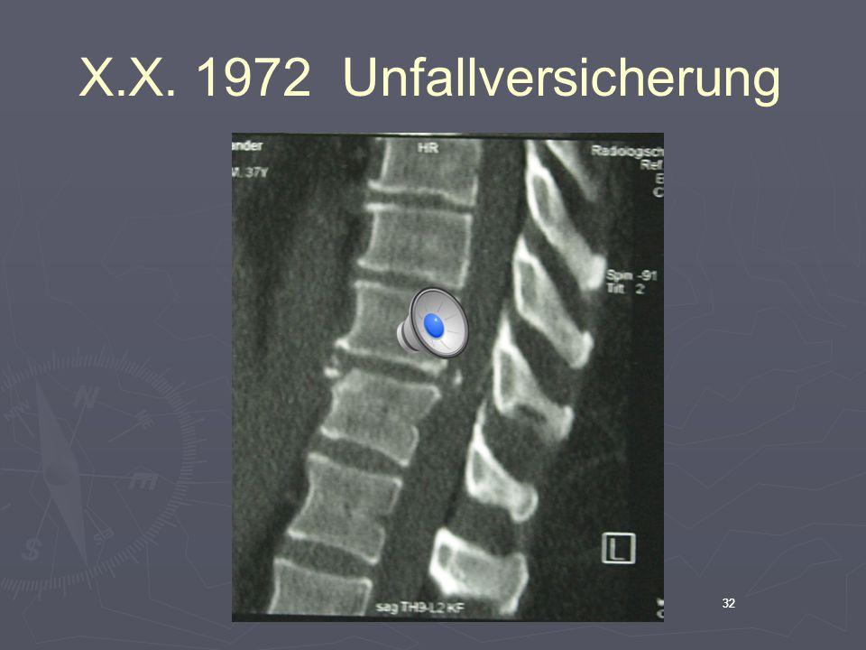 32 X.X. 1972 Unfallversicherung 32